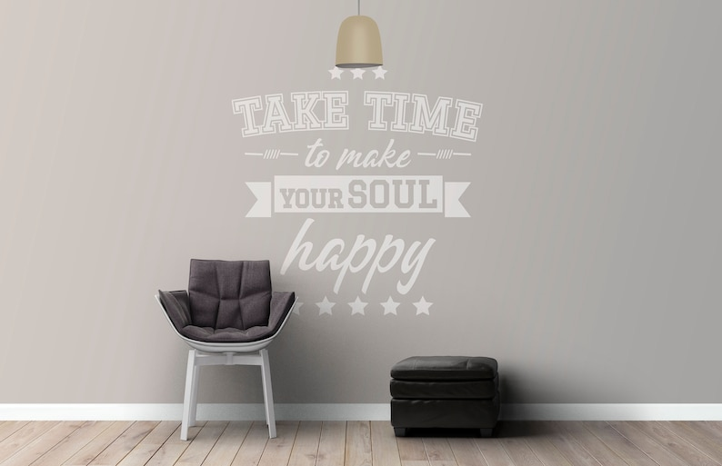 SVG  Take time to make your soul happy // Vector Typography image 0