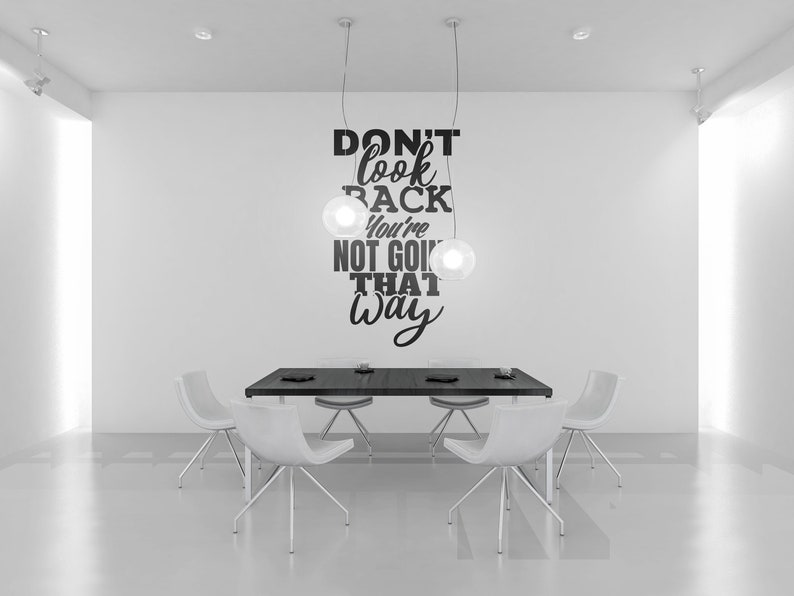 SVG  Dont look back you are not going that way // Vector image 0