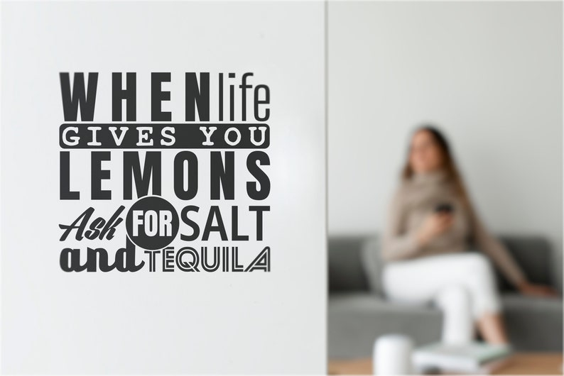 SVG  When life gives you lemons ask for salt and tequila // image 0
