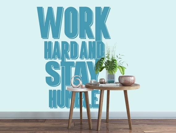 Digital Download Item - Work Hard and Stay Humble - Inspiring and motivational - Ready to cut or Print - [svg - pdf - dxf - png - jpg - pdf]