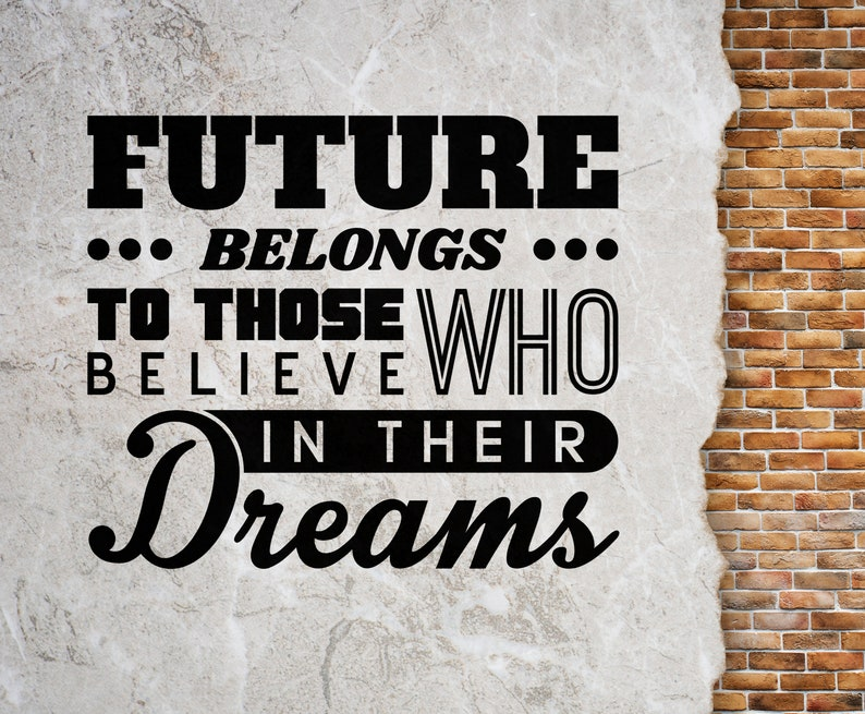 SVG  The future belongs to those who believe in their dreams image 0