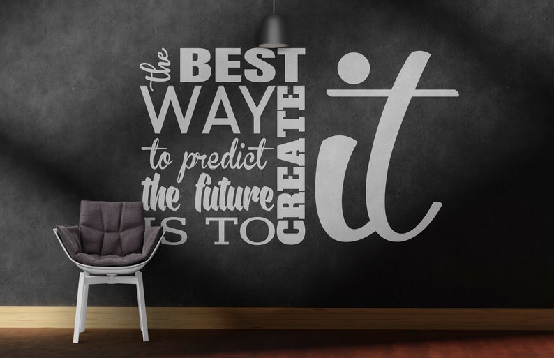 SVG  The best way to predict the future is to create it // image 0
