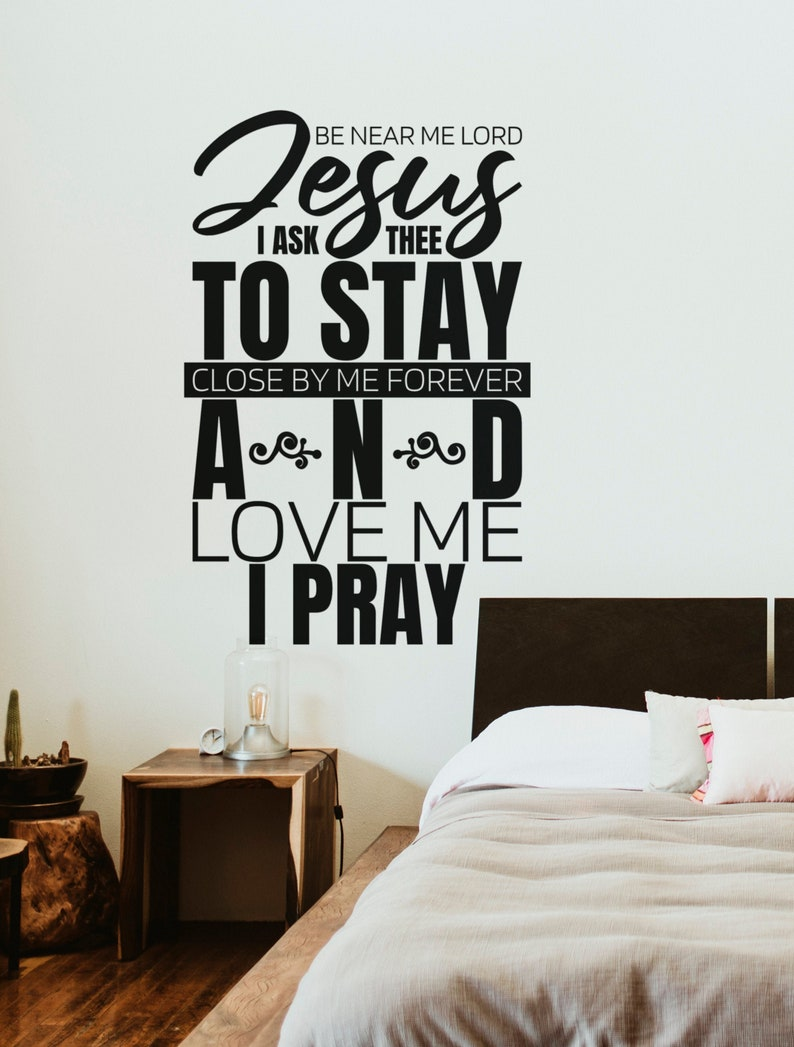SVG  Be near me lord Jesus I ask thee to stay // Vector // image 0