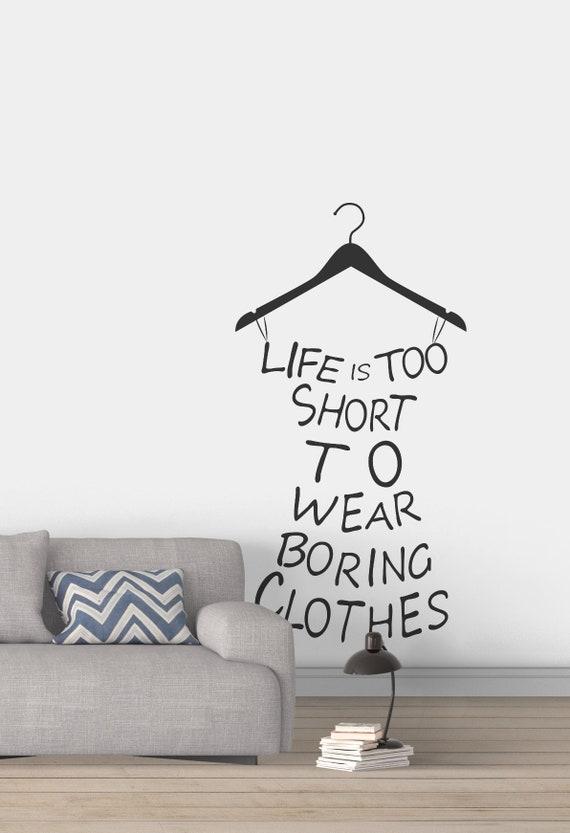 La vie est trop courte pour porter des vêtements ennuyeux - Stickers ...