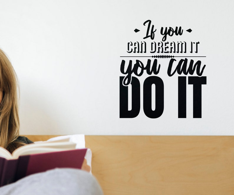 SVG  If you can Dream it you can Do It // Motivational Vector image 0