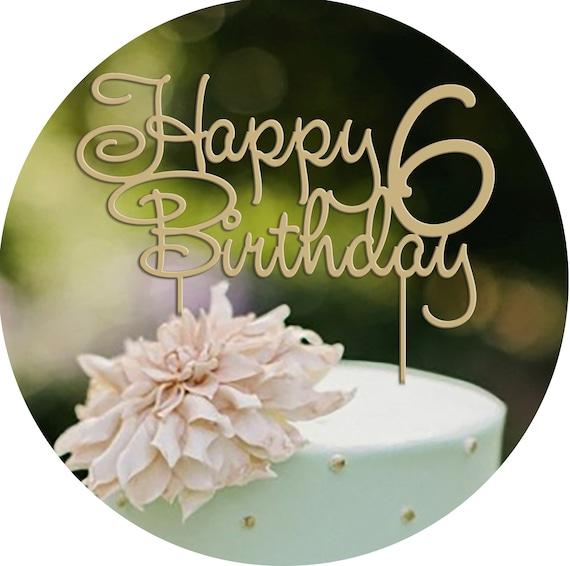Tremendous Happy Birthday Cake Topper Kids 6 Year Old Birthday Party Etsy Funny Birthday Cards Online Amentibdeldamsfinfo