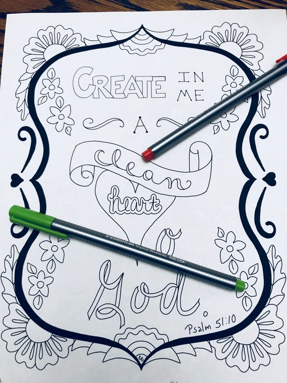Coloring Page Create In Me A Clean Heart O God Printable Scripture