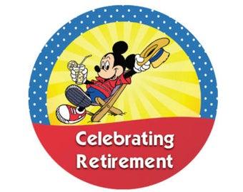Celebrating Retirement Button - Mickey on Vacation Button - Theme Park Button - Retirement Celebration - Disney Park Button