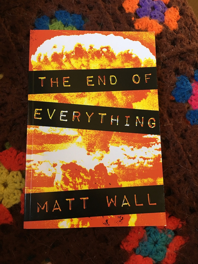 The End Of Everything by Matt Wall image 0