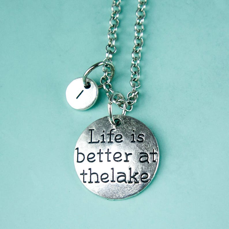 initial charm Personalized initial necklace XL202 life is better at thelake necklace custom necklace silver necklace quote necklace