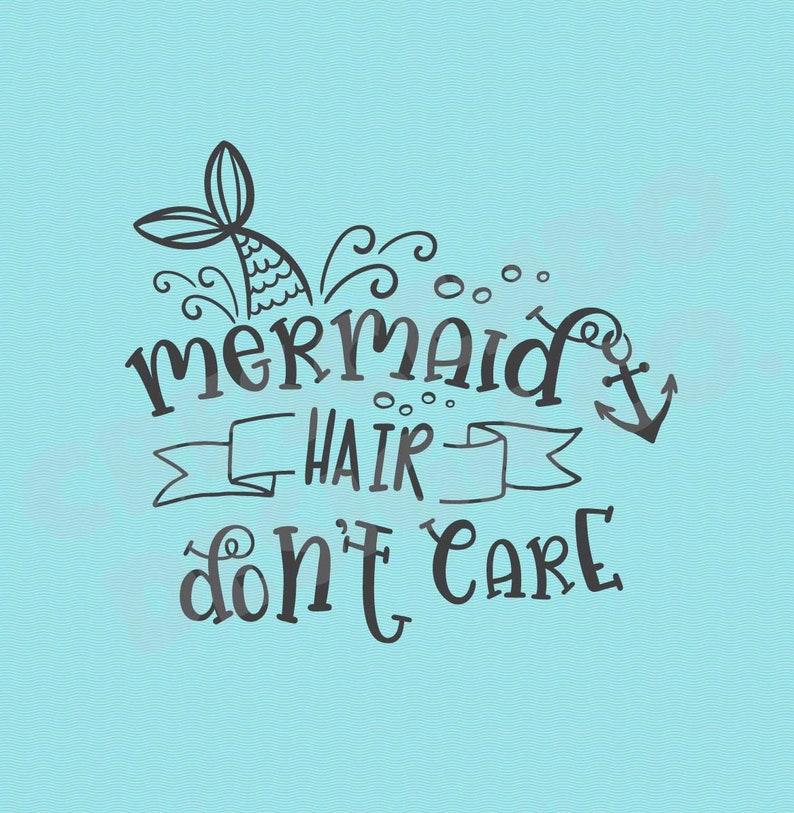 Mermaid Hair Don't Care Iron-On Transfer, Mermaid Iron-On, Mermaid Hair  Decal, Mermaid Tail Iron-On, Mermaid Tail Decal