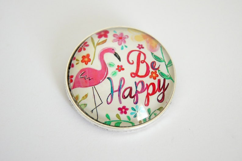 Pink Flamingo brooch round personalized Be Happy image 0