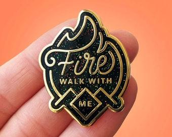 Fire Walk with Me Twin Peaks Hard Enamel Pin