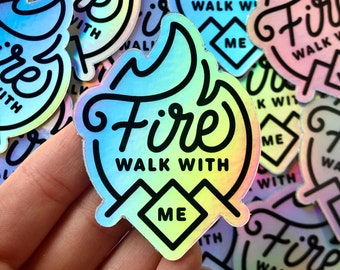 Fire Walk with Me Twin Peaks Holographic Sticker