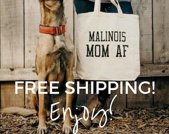 Belgian Malinois, Malinois Mom, Tote Bag, Dog Mom, Belgian Malinois AF, Belgium Malinois, personalized bags totes, mother's day gift