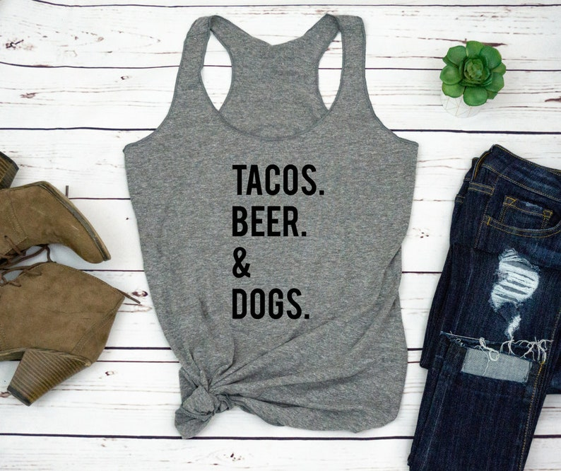 f75248e2 Tacos Beer Dogs Dog Mom Shirt Gifts For Dog Lovers Dog | Etsy