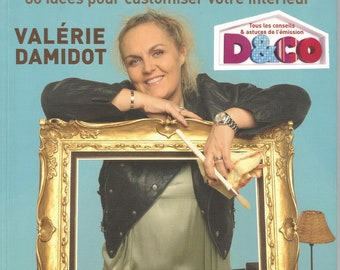 """Deco Upcycled' Valérie Damidot decorating book"