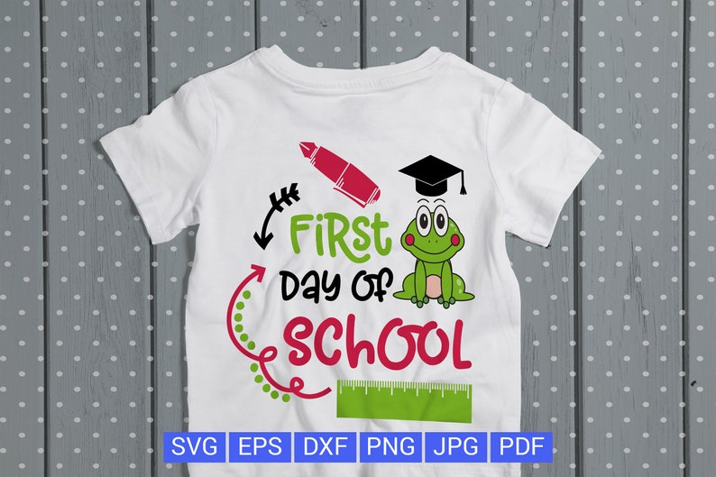 First day of school svg Back to school svg kindergarten svg 1st day of  school Kids svg Frog svg Teacher svg Pencil svg Pen svg Ruler svg