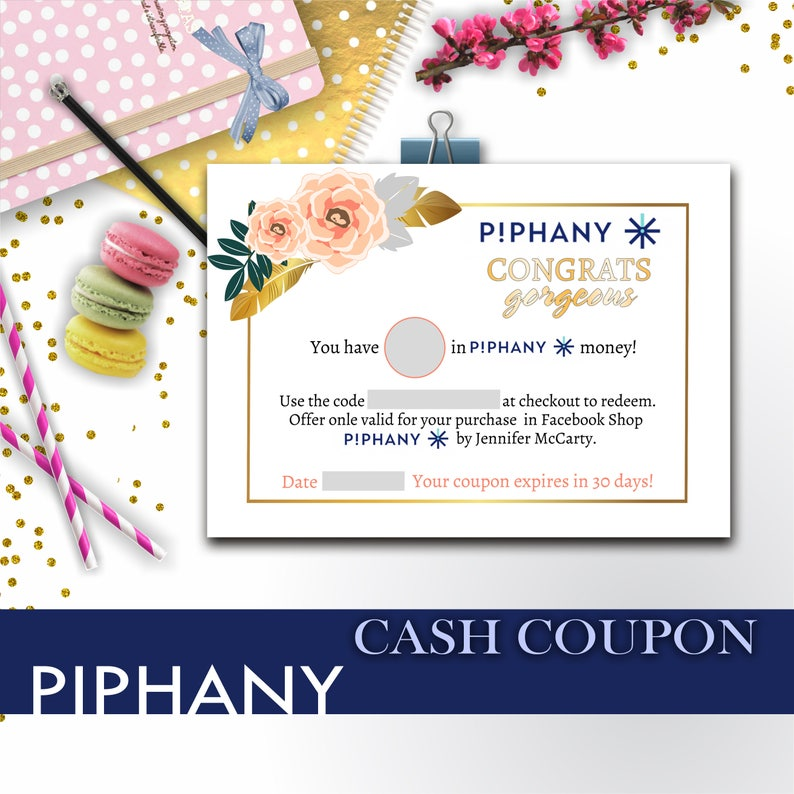 SaLe! PIPHANY Cash voucher, Piphany discount custom Piphany coupon, Piphany  bucks Piphany dollars Piphany business, Piphany marketing!