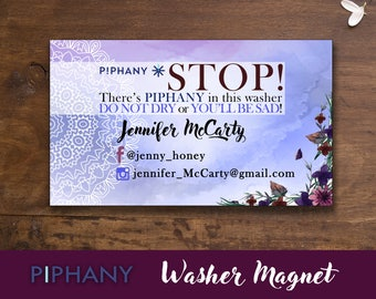 SaLe! PIPHANY Washer MAGNET; Stop Magnet; Laundry, Care Magnet; Or youll be Sad, Stop Magnet; Business Card Size; PERSONALIZED!