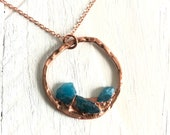Blue Apatite Raw Stone Circle Necklace Copper - Nature Inspired - Electroformed Jewelry
