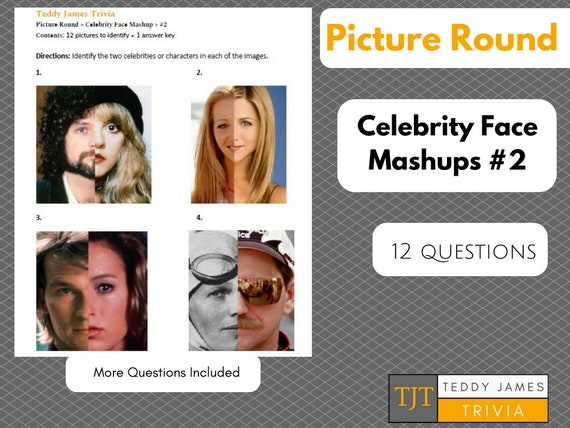 Trivia Questions - Picture Round - Celebrity Face Mashup #2