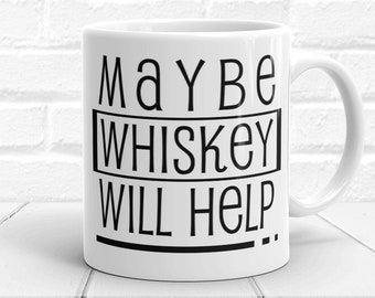 Image result for whiskey help