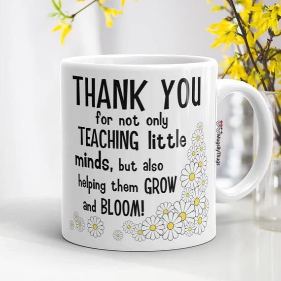 Thank you for being my First Teacher Gift Mug for Teachers