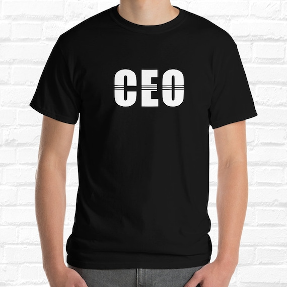 Ceo Shirt Ceo Tshirt Ceo Gift Cool Boss T Shirt Manager Shirt Boss Man Shirt Manager Gifts Boss Lady Tee Gifts For Manager Boss Tee