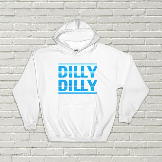 Dilly Dilly Funny Hooded Sweatshirt Dilly Dilly Hoodie Sweatshirt