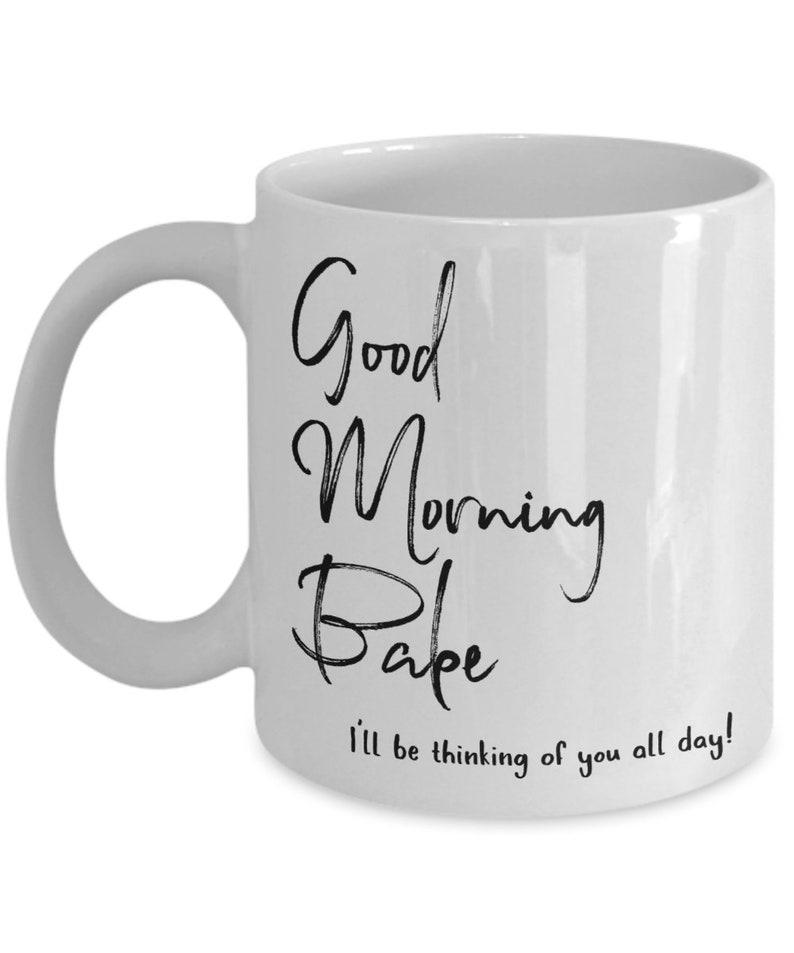 Good Morning Babe Love Mug Anniversary Birthday Valentine Etsy