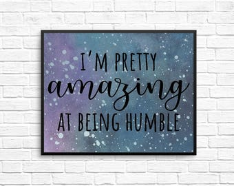 Parks and Rec 8x10 Print - I'm Pretty Amazing at Being Humble - Parks and Rec Print, Parks and Rec Poster, Parks and Rec Art, Parks and Rec