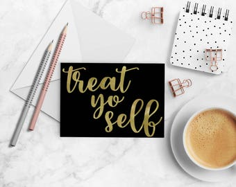 Treat Yo Self Greeting Card - Size A2 with Envelope - Parks and Recreation Card, Parks and Rec Card, Parks and Rec Greeting Card