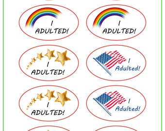 I Adulted Sticker Sheet
