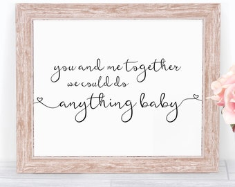 You And Me Together - We Can Do Anything Baby | Dave Matthews Band Lyrics | DMB Art | Digital Download | Lyrics Art