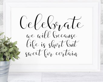 Celebrate We Will Because Life Is Short But Sweet For Certain | Two Step | Dave Matthews Band | DMB Art | Digital Download | Lyrics Art