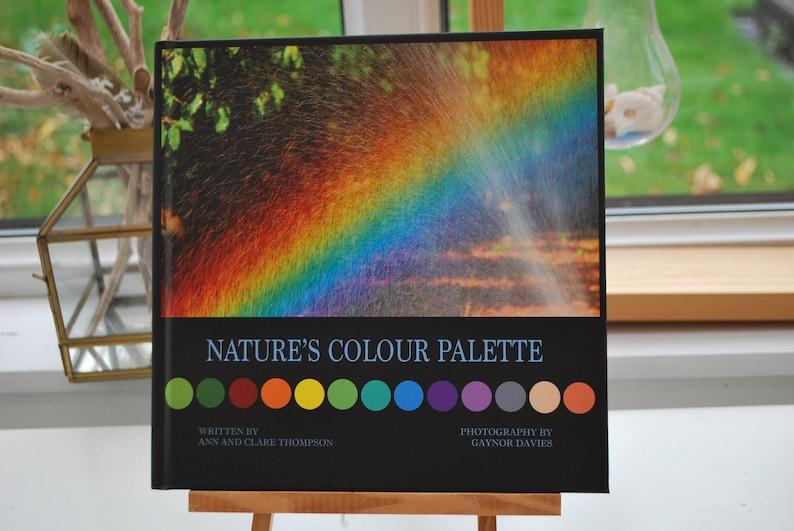 NATURE'S COLOUR PALETTE A picture book celebrating beauty image 0