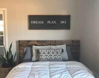 Above The Bed Sign / Above Bed Decor / Dream, Plan, Do / Motivational Wall  Decor / Bedroom Sign / Four Foot Wood Sign / Modern Rustic Decor