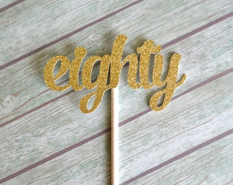 Eighty Birthday Cupcake Toppers, 80th Birthday Cupcake Toppers, Eightieth Birthday, 80 Birthday Cupcake Toppers, Gold Glitter Cupcake Topper