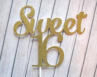SWEET 16 Cake Topper, Sixteenth Birthday Cake Topper, Sweet Sixteen Cake Topper, 16 Cake Topper, 16th Birthday, Sweet Sixteenth Birthday