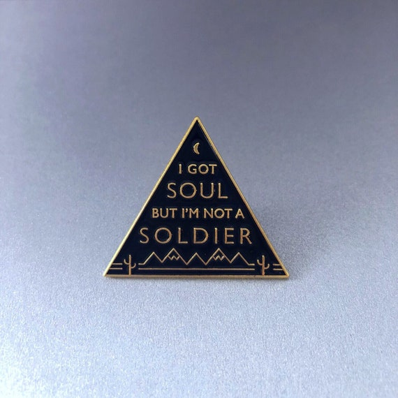 I Got Soul But I'm Not a Soldier The Killers Triangle Black and Gold Pin by Midnight & Vine
