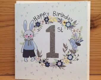 1st Birthday card,First Birthday, One today, 1st Card Birthday card,Flowers,Greetings card,Happy Birthday,Bunny, special card,Boy G39