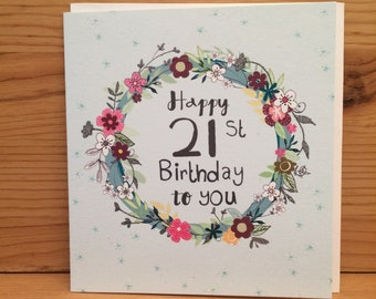 21st Birthday CardTwenty One Happy Card CardFlowersTwenty FirstHappy Birthdayflowers Special G22