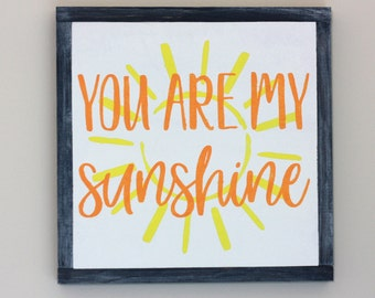 you are my sunshine, you are my sunshine wall art, you are my sunshine sign, you are my sunshine wood sign, you are my sunshine wall decor