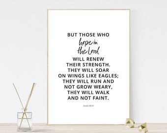 Printable scripture bible verse, Those who hope in the Lord, renew their strength, soar on wings like eagles, Modern minimal, Isaiah 40:13