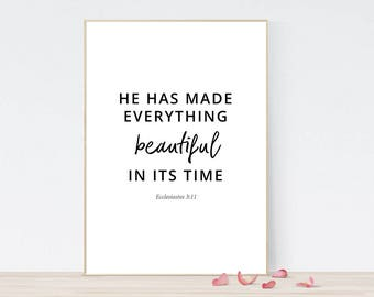 Printable bible verse, classic modern minimal, Ecclesiastes 3:11, He has made everything beautiful in its time, scripture printable poster