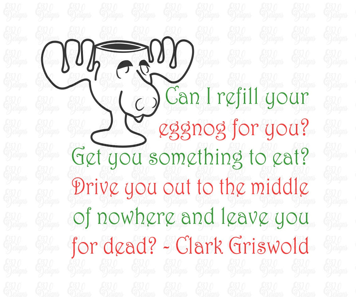 Griswolds Christmas Vacation Quotes: Moose Mug & Quote National Lampoon's Christmas Vacation
