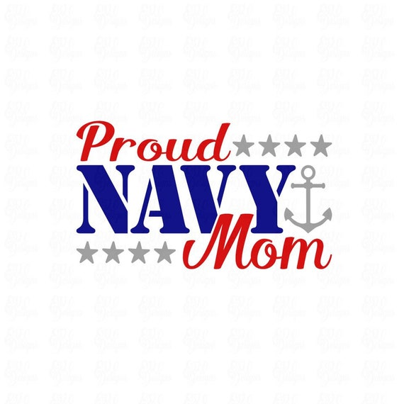 proud navy mom svg file or dxf file make a decal or tshirt etsy