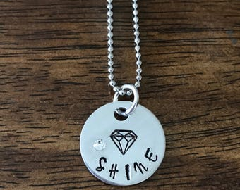 Shine like a diamond hand stamped necklace diamond shine jewelry Swarovski diamond crystal necklace