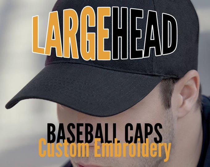 Featured listing image: Large Size Head Custom Embroidery on an Oversize Adjustable Structured Full Fit Classic Black or Navy Baseball Cap + Personalization Options